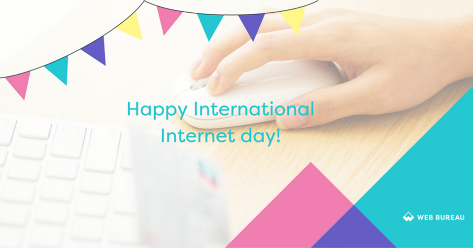 It's International Internet Day 2017!