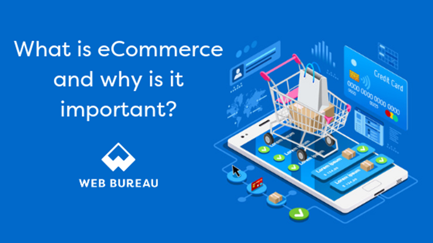 What is eCommerce and why is it important?