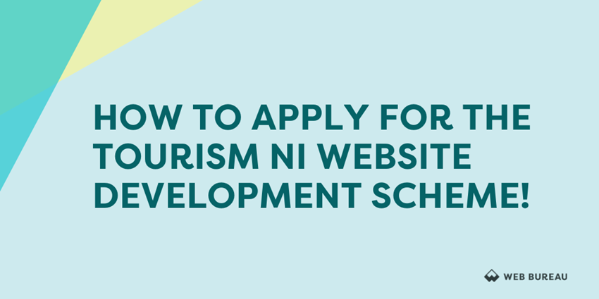 Get More Online Bookings With The TourismNI Relief Fund! Up To 80% Funding Now Available